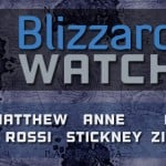 Blizzard Watch: Episode 106