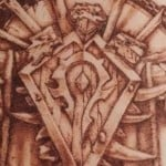 These wood burning creations are entirely for the Horde