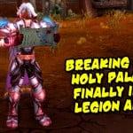 Lightsworn: Holy Paladin Legion updates