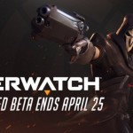 Overwatch closed beta to end April 25, open beta begins May 3