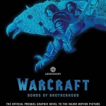 Bonds of Brotherhood graphic novel to lead into Warcraft movie