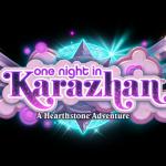 Hearthstone's new adventure: One Night in Karazhan