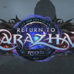 Karazhan returns to WoW in patch 7.1