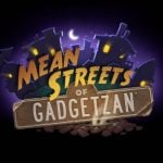 What will you play in the Mean Streets of Gadgetzan?