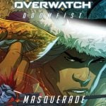 New Overwatch comic Doomfist: Masquerade